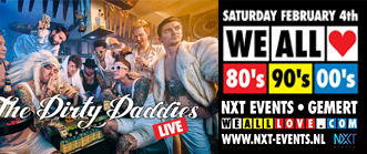 We All Love 80s 90s 00s Dirty Daddies NXT events Gemert 4 februari 2017