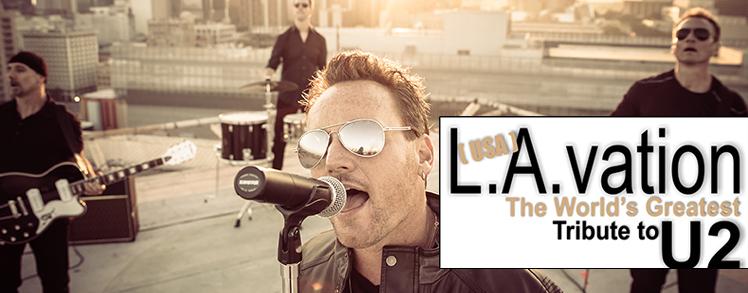L.A. Vation   Worlds Greatest U2 Tribute Band