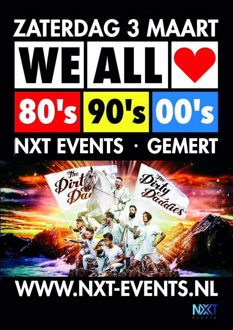 We All Love 80's, 90's & 00's, NXT events Gemert, The Dirty Daddies, Live on stage