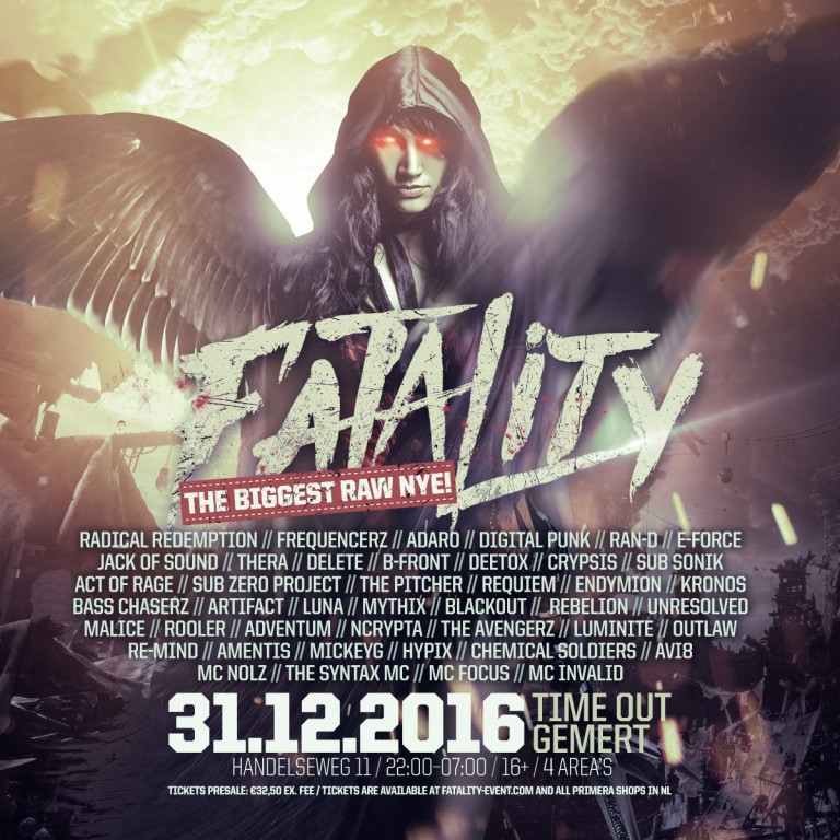 Fatality biggest RAW NYE New Years Eve Raw hardstyle Time Out NXT Gemert 31 december