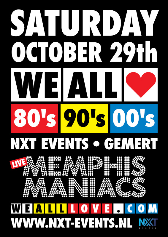 we all love 80s 90s 00s NXT events Gemert 29 oktober 2016