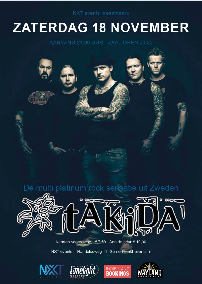 Takida, Sweden, rockband, NXT events Gemert