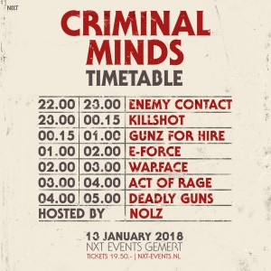 Criminal Minds, Gunz for Hire, Warface, Hardstyle, NXT events, Gemert, januari 2018
