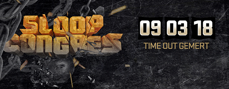Sloopcongres 2018, Time Out Gemert, 9 maart 2018, hardstyle, hardcore, uptempo, freestyle