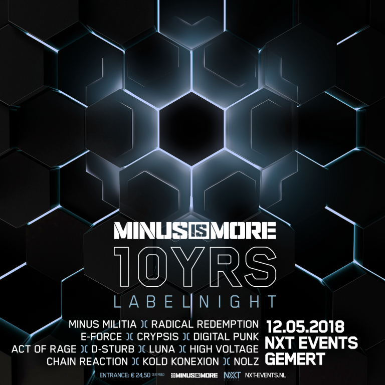 Minus is More, NXT events, Gemert, mei 2018, labelnight, hardstyle, radical redemption, minus militia